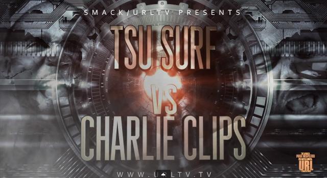 Charlie Clips vs Tsu Surf : Round 1 battle lyrics