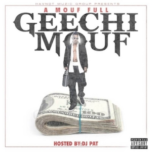 00 - Geechi_Mouf_A_Mouf_Full_Mixtape-front-large