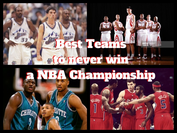 Best NBA Teams to Never Win a Championship 2016